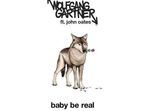 """Wolfgang Gartner releases  """"Baby Be Real ft. John Oates"""""""