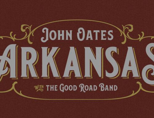 John Oates & The Good Road Band – ARKANSAS